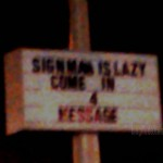 Lazy Sign Man