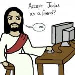 If Jesus Had Facebook…
