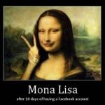 If Mona Lisa Were Alive Today…