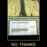 Not What You Wanted on Your Sandwich