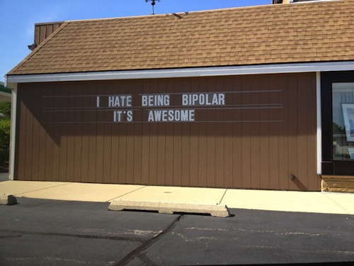 I Hate Being Bipolar --- It's Awesome!