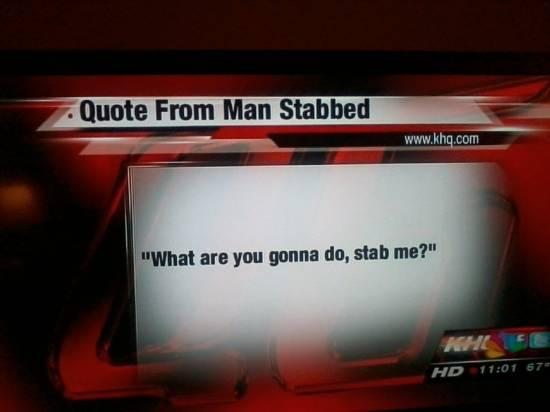Stabbed