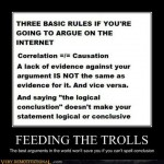 Advice About Feeding the Trolls