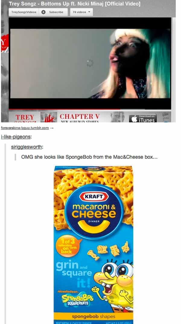 Nicki Minaj: OMG she looks just like SpongeBob from the Mac&Cheese box!