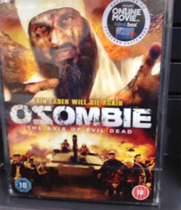 "Osombie: The Axis of Evil Dead ""Bin Ladin Will Die Again!"""