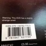 Strange Smelling DVD?