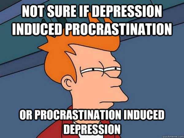Not Sure if Depression Induced Procrastination, or Procrastination Induced Depression