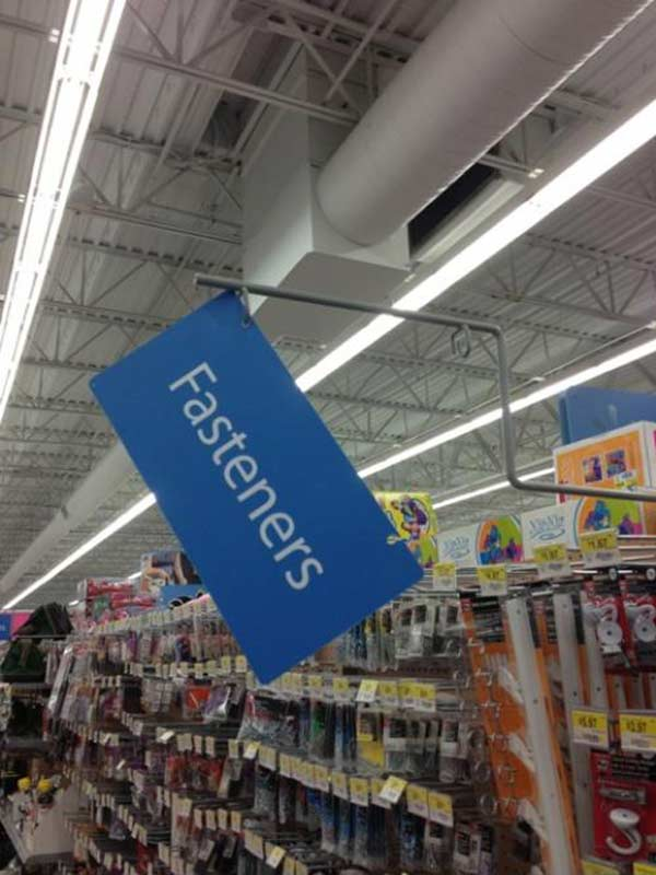 "WalMart ""Fasteners"" Aisle Sign Needs ... Fasteners"