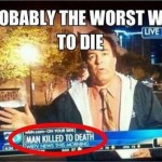 "Media Duh: ""Man Killed to Death"""