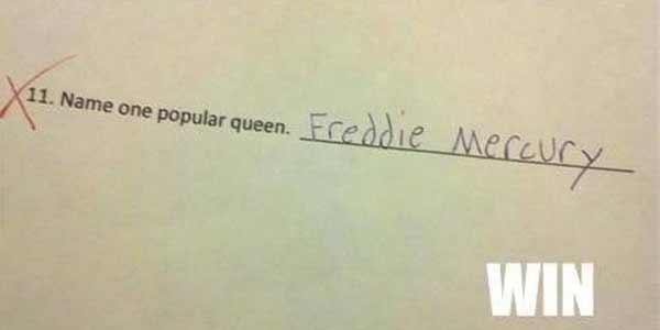 "Name One Popular Queen: ""Freddie Mercury."""