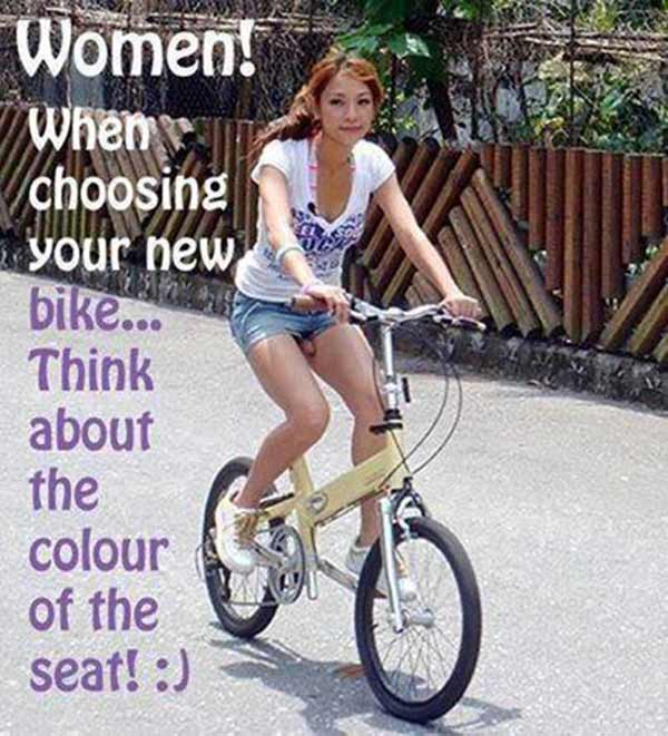 Women! When choosing your new bike... Think about the colour of the seat! ;)