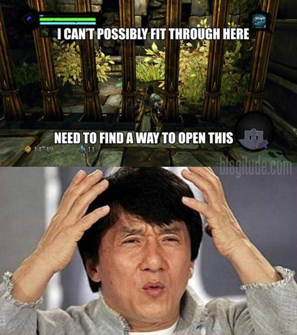 """Video Game Logic: """"I can't possibly fir through here. Need to find a way to open this.""""  Jackie Chan: Whwhwhwhwhwhwhwhwh?"""