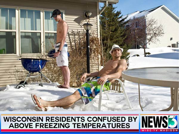 """WISC-TV3 Madison, WI: """"Wisconsin Residents Confused by Above Freezing Temperatures"""""""