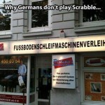 Another Reason Why Germans Don't Play Scrabble